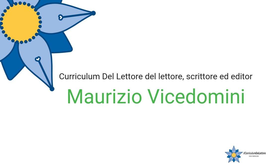 Curriculum Del Lettore di Maurizio Vicedomini: lettore, scrittore, editor a tutto tondo