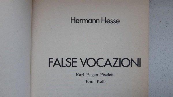 False vocazioni, racconti Hesse