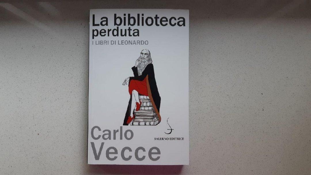 La biblioteca perduta di Carlo Vecce e i libri di Leonardo Da Vinci