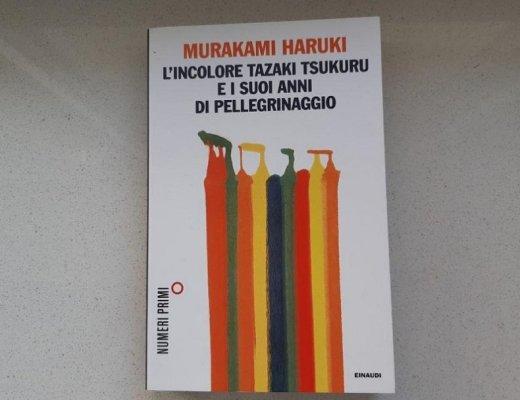 L'incolore Tazaki Tsukuru e i suoi anni di pellegrinaggio di Murakami: perché incolore?