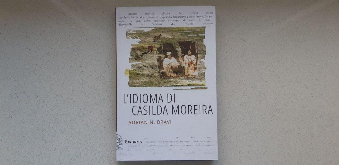 L'idioma di Casilda Moreira di Andrián N. Bravi