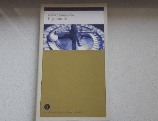 Il giocatore di Fëdor Dostoevskij: una scommessa con la letteratura russa