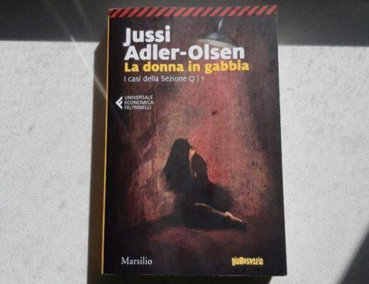 La donna in gabbia di Jussi Adler-Olsen e i casi della sezione Q