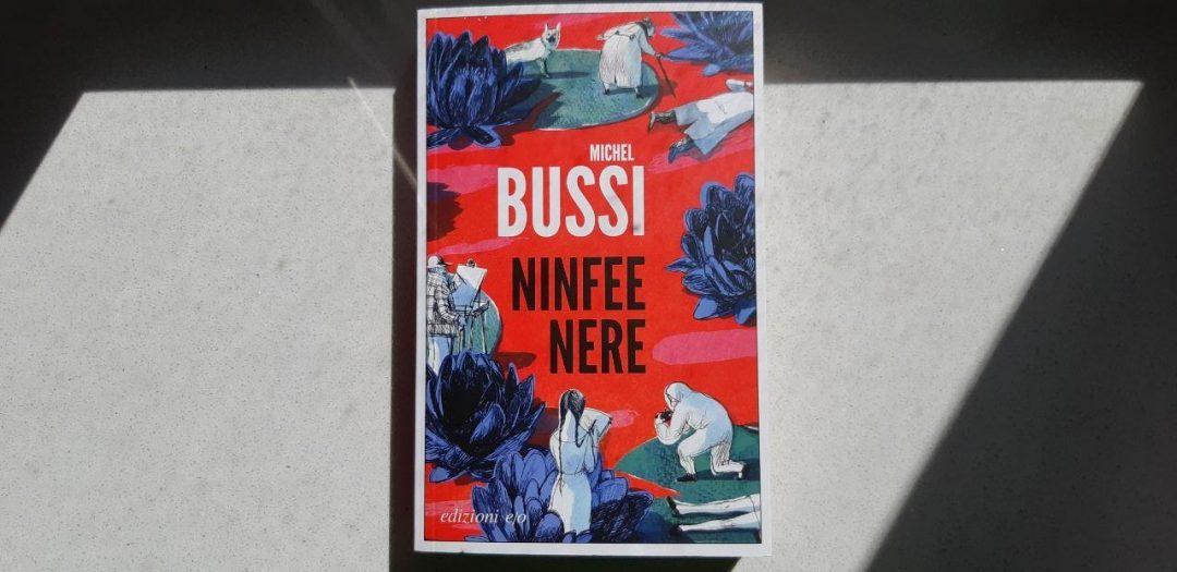 Ninfee nere di Michel Bussi: un noir sofisticato e interessante