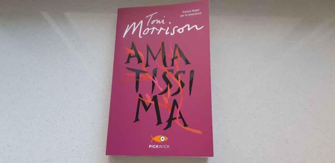 Amatissima di Toni Morrison: romanzo assoluto