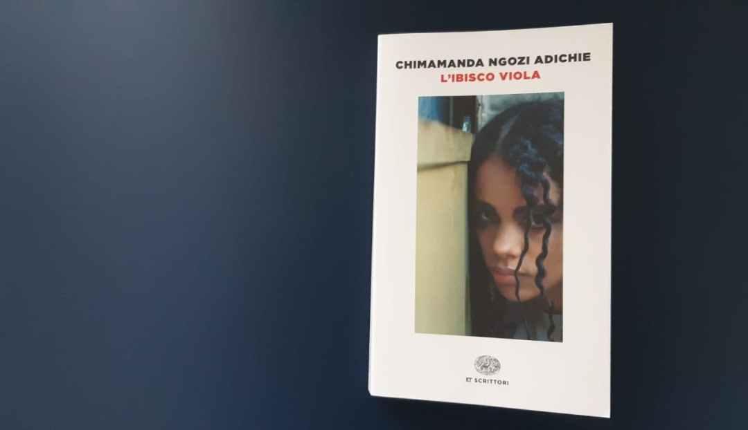L'ibisco viola di Chimamanda Ngozi Adichie: tradizioni e contraddizioni