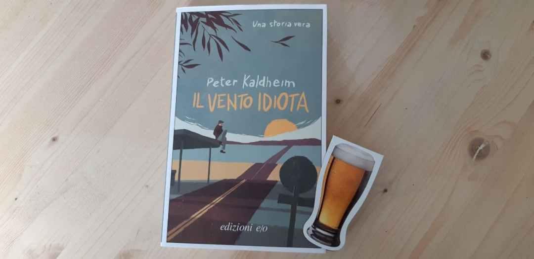 Il vento idiota di Peter Kaldheim: sulle tracce di Kerouac