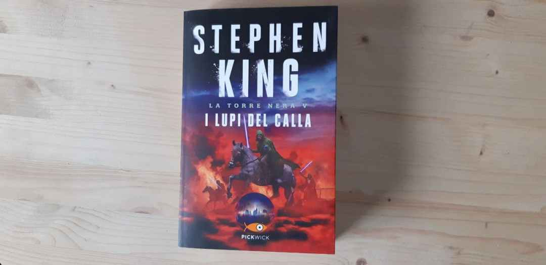 Stephen King e il fantasy La torre nera: I lupi del Calla