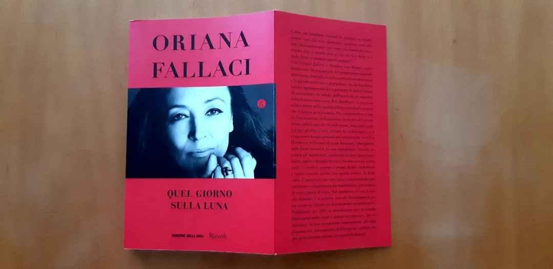 Quel giorno sulla luna e Il ritorno sulla Terra: la testimonianza di Oriana Fallaci