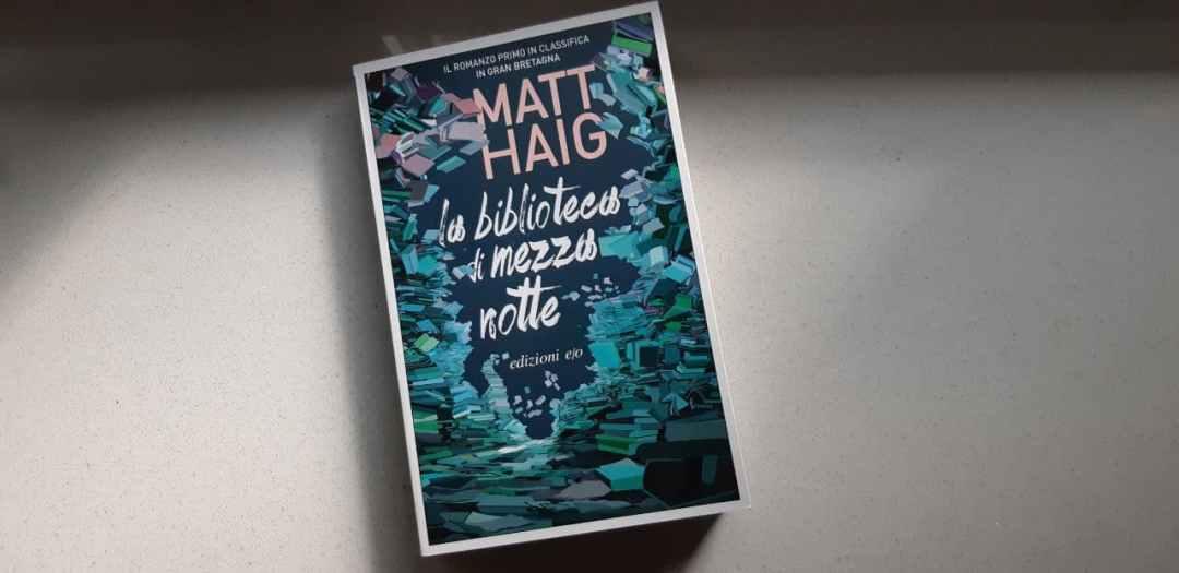 La biblioteca di mezzanotte di Matt Haig: le modalità di lettura di una vita