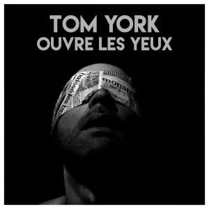 """Résultat de recherche d'images pour """"tom york ouvre les yeux"""""""