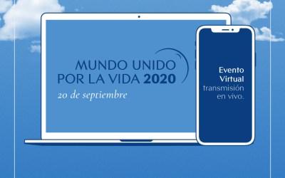Mundo Unido por la Vida 2020 – Evento Virtual
