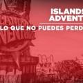 COSAS QUE DEFINITIVAMENTE TIENES QUE HACER EN UNIVERSAL'S ISLANDS OF ADVENTURE