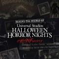 Universal Studios Halloween Horror Nights en el mejor evento del mundo