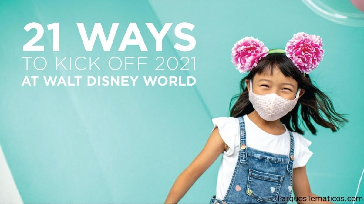21 maneras de comenzar 2021 con Magic en Walt Disney World Resort