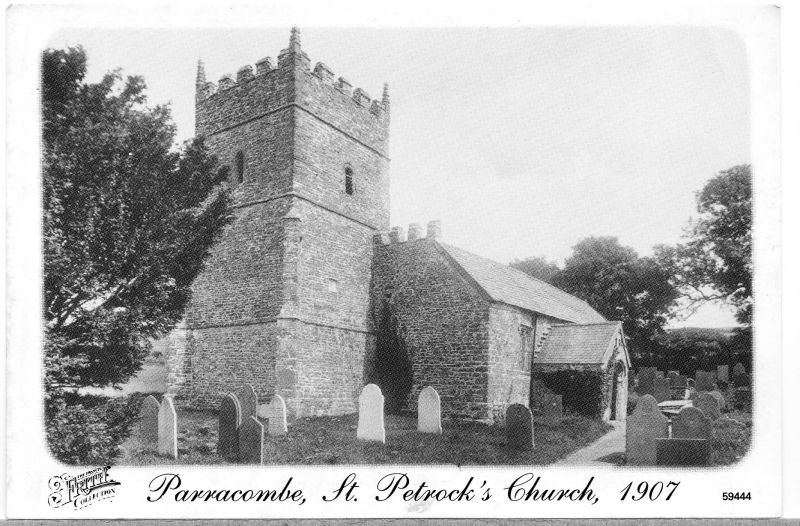 Postcard of 'Parracombe St Petrock's Church 1907' kind permission of the Antell Family