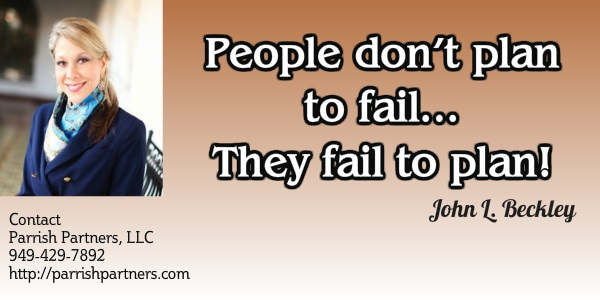 People dont plan to fail... they fail to plan