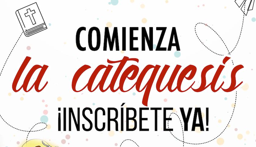 COMIENZA LA CATEQUESIS- INSCRIPCIONES DE CATEQUESIS