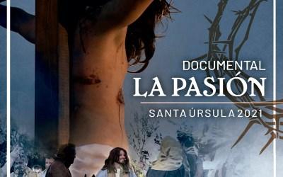 DOCUMENTAL «LA PASIÓN DE CRISTO» DE SANTA ÚRSULA