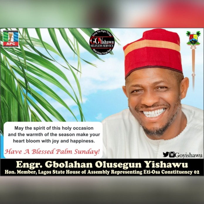 Palm Sunday: Lawmaker Felicitates with Christians, Calls for Prayers