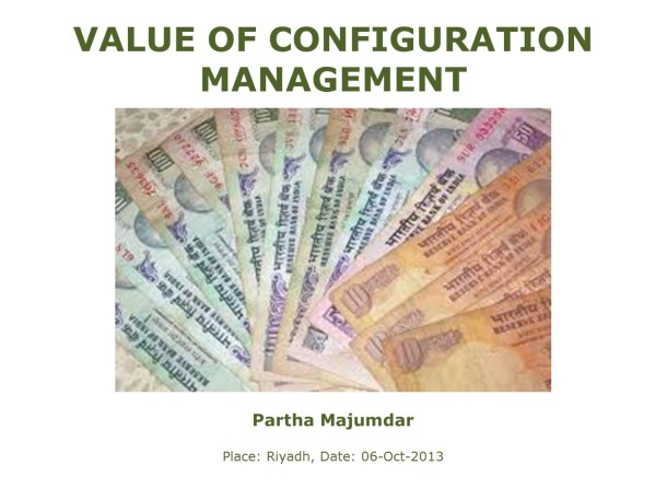 Value of Configuration Management – Slide 1
