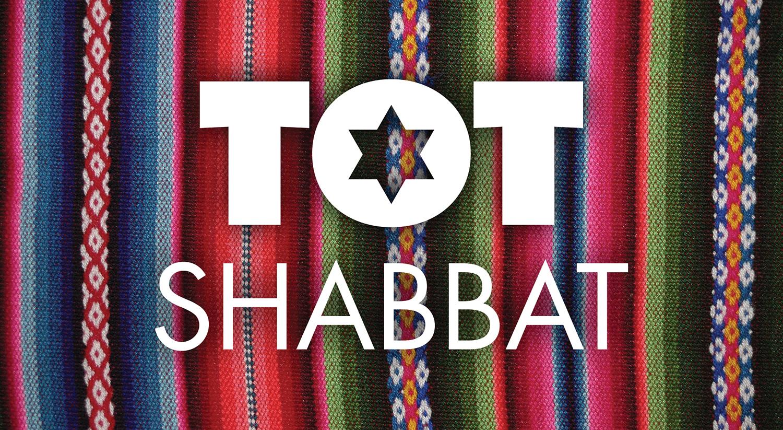 Ecec Tot Shabbat May