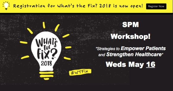 "Join SPM's workshop May 16 at ""What's The Fix?"" at Dell Medical School. Free registration!"