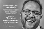 "#SPM2018 speaker preview – Jason Bobe: ""The future of medicine begins with the patient"""
