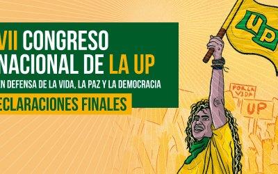 Declaraciones finales: VII Congreso Nacional de la UP