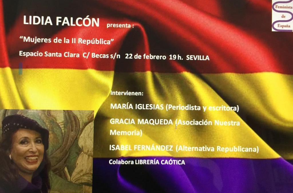 22 de Febrero – Presentación en Sevilla: Mujeres de la II Repúbica