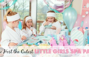 How to Host Cutest Little Girls Spa Party
