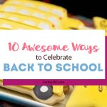 10 Ways to Make the First Day of School Special