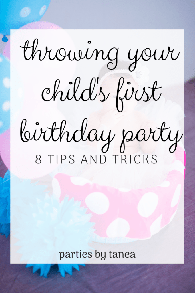 Party For One (Year Olds): Tips and Tricks for Throwing Your Little's First Birthday Party with Checklist