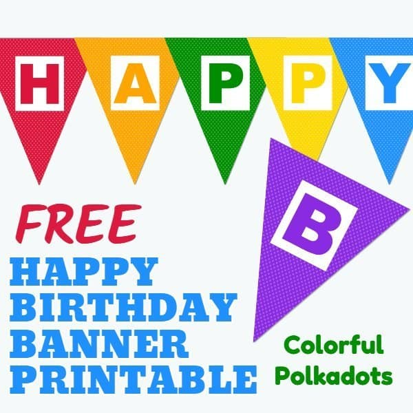 Free Happy Birthday Banner Printable 16 Unique Banners For Your Party Parties Made Personal