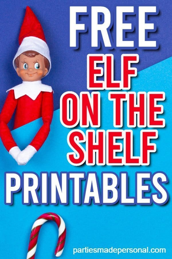 Free Elf On The Shelf Printables Fun Activities And Signs Parties Made Personal