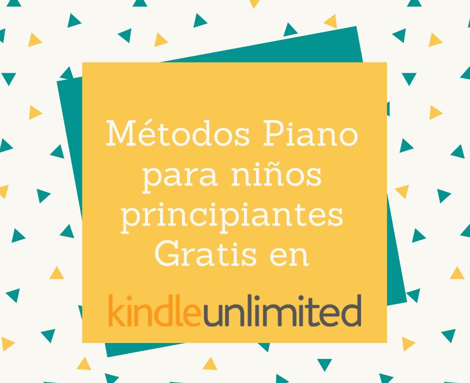 Métodos Piano Niños Gratis en Kindle