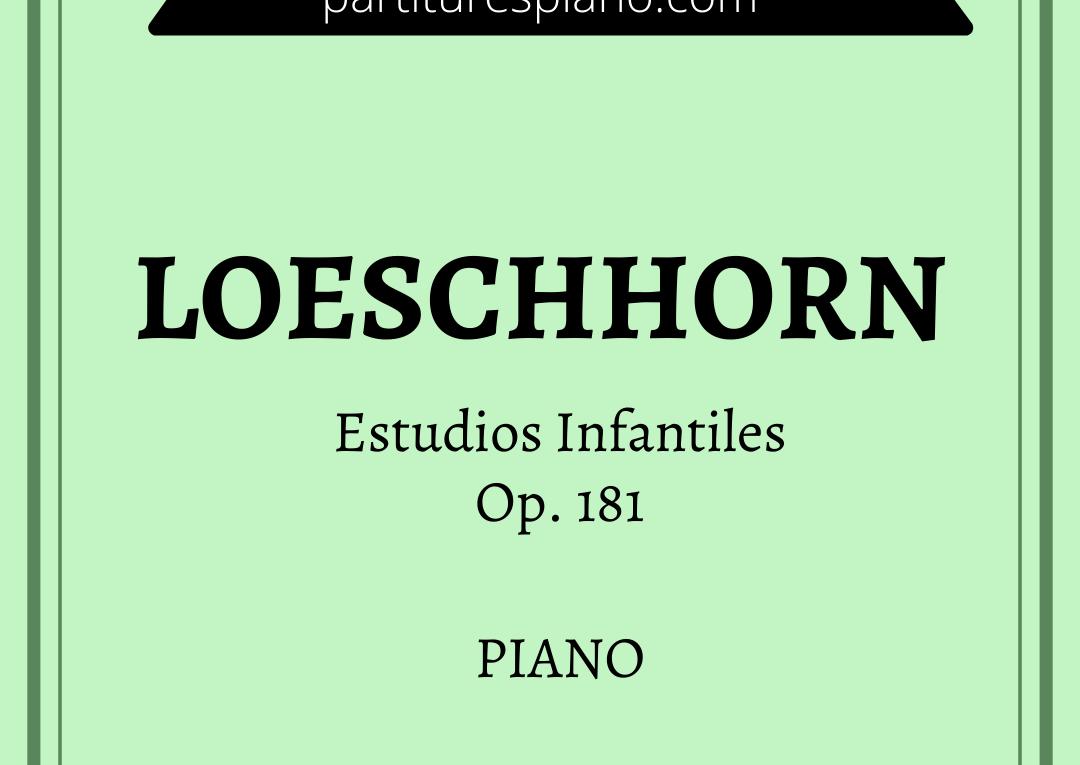 Loeschhorn Estudios Infantiles Op. 181