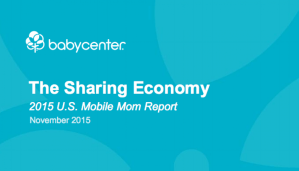 Mobile Moms and the Sharing Economy