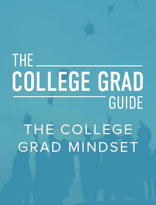 The College Grad Mindset