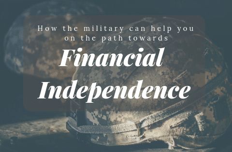 joining the military and financial independence