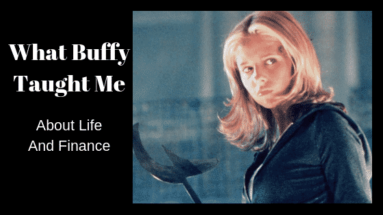 What Buffy taught me