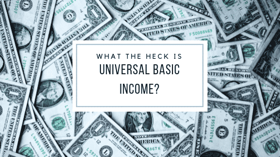 """""""what is universal basic income"""""""