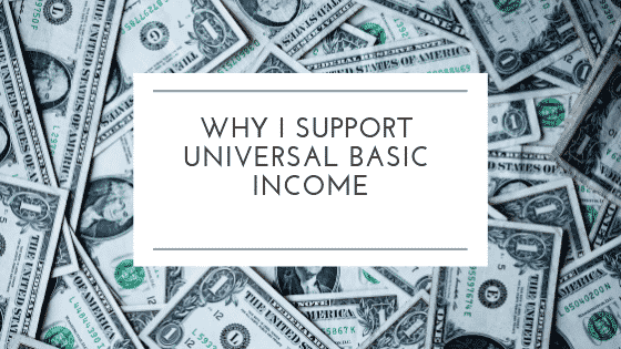 """""""support universal basic income"""""""
