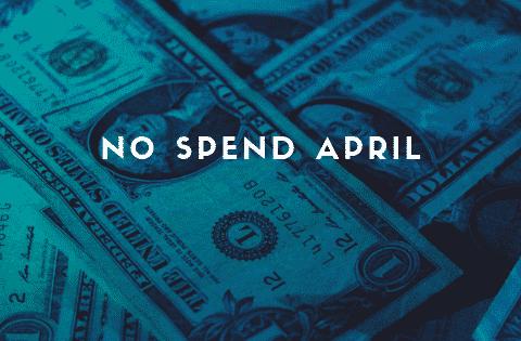 no spend april update