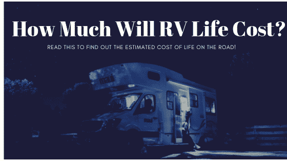 """the cost of living in an RV full time"""