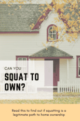 """squatting your way to home ownership"""