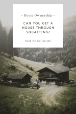 Squatting your way to home ownership