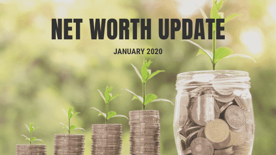 """""""2020 net worth update"""""""