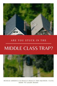 """middle class trap"""