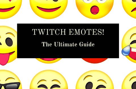 """""""Twitch emotes"""""""
